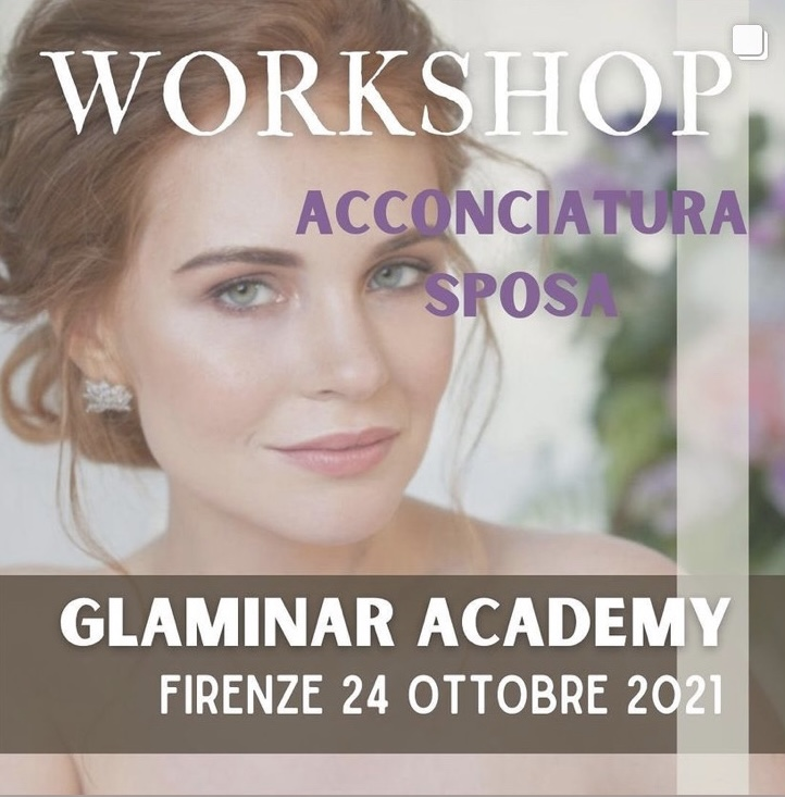 Workshop acconciatura sposa glaminar firenze